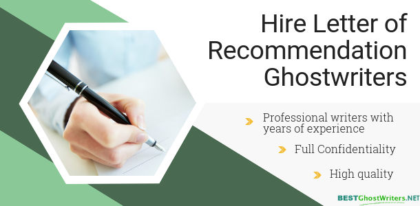 hire letter of recommendation ghost writers
