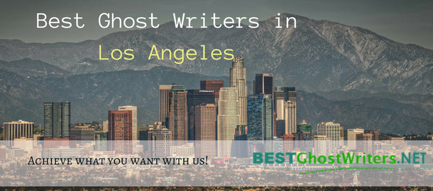 best ghost writers in Los Angeles