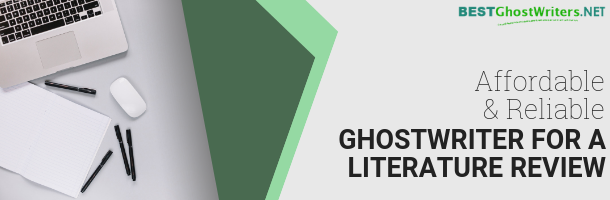 ghostwriter literature review service