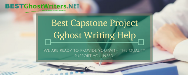 best сapstone project ghost writing help