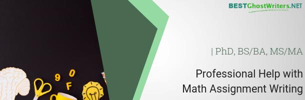 math assignment ghostwriting service