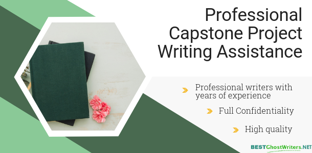 professional capstone project ghost writing assistance