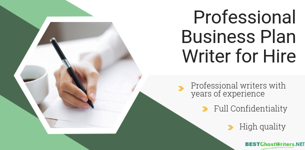 Business Plan Writing For Excellent Results Business Plan Ghostwriting